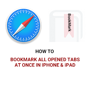 HOW TO BOOKMARK ALL OPENED TANS AT ONSE SAFARI IN IPHONE AND IPAD-1